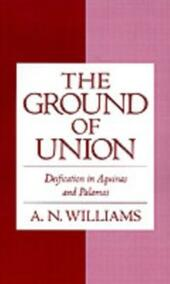 Ground of Union: Deification in Aquinas and Palamas