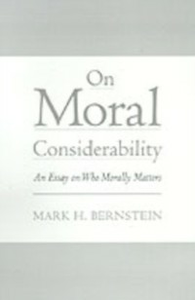 Ebook in inglese On Moral Considerability: An Essay on Who Morally Matters Bernstein, Mark H.