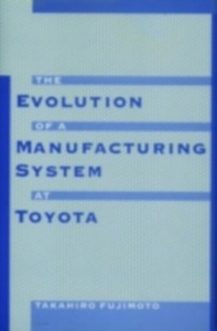 Ebook in inglese Evolution of a Manufacturing System at Toyota Fujimoto, Takahiro