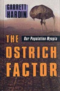 Foto Cover di Ostrich Factor: Our Population Myopia, Ebook inglese di Garrett Hardin, edito da Oxford University Press
