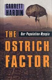 Ostrich Factor: Our Population Myopia
