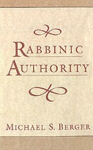 Ebook in inglese Rabbinic Authority Berger, Michael S.