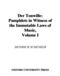 Ebook in inglese Der Tonwille: Pamphlets in Witness of the Immutable Laws of Music, Volume I: Issues 1-5 (1921-1923) Schenker, Heinrich