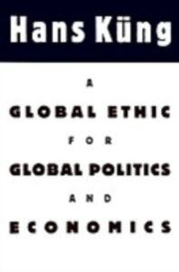 Foto Cover di Global Ethic for Global Politics and Economics, Ebook inglese di Hans Kung, edito da Oxford University Press