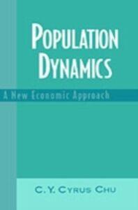 Ebook in inglese Population Dynamics: A New Economic Approach Chu, C. Y. Cyrus