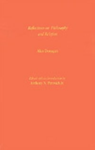 Ebook in inglese Reflections on Philosophy and Religion Donagan, Alan