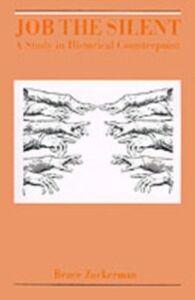 Foto Cover di Job the Silent: A Study in Historical Counterpoint, Ebook inglese di Bruce Zuckerman, edito da Oxford University Press