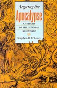Foto Cover di Arguing the Apocalypse: A Theory of Millennial Rhetoric, Ebook inglese di Stephen D. O'Leary, edito da Oxford University Press