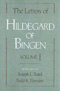 Ebook in inglese Letters of Hildegard of Bingen: Volume I Hildegard of Bingen