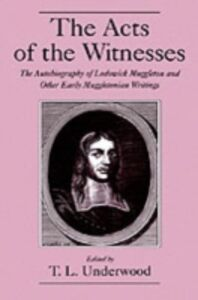 Foto Cover di Acts of the Witnesses: The Autobiography of Lodowick Muggleton and Other Early Muggletonian Writings, Ebook inglese di  edito da Oxford University Press