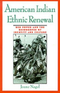 Ebook in inglese American Indian Ethnic Renewal: Red Power and the Resurgence of Identity and Culture Nagel, Joane