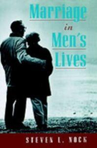 Foto Cover di Marriage in Men's Lives, Ebook inglese di Steven L. Nock, edito da Oxford University Press