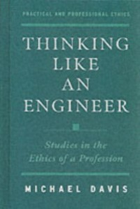 Ebook in inglese Thinking Like an Engineer: Studies in the Ethics of a Profession Davis, Michael