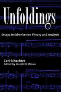 Foto Cover di Unfoldings: Essays in Schenkerian Theory and Analysis, Ebook inglese di Carl Schachter, edito da Oxford University Press