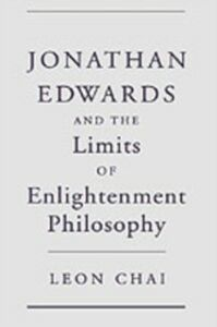 Ebook in inglese Jonathan Edwards and the Limits of Enlightenment Philosophy Chai, Leon