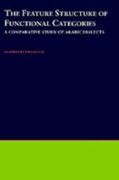 Feature Structure of Functional Categories: A Comparative Study of Arabic Dialects