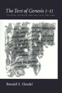 Ebook in inglese Text of Genesis 1-11: Textual Studies and Critical Edition Hendel, Ronald S.