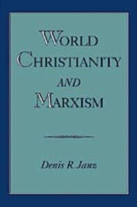 Foto Cover di World Christianity and Marxism, Ebook inglese di Denis R. Janz, edito da Oxford University Press