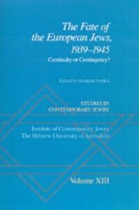Foto Cover di Studies in Contemporary Jewry: Volume XIII: The Fate of the European Jews, 1939-1945: Continuity or Contingency?, Ebook inglese di  edito da Oxford University Press