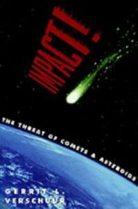 Ebook in inglese Impact!: The Threat of Comets and Asteroids Verschuur, Gerrit L.