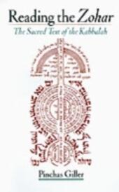 Reading the Zohar: The Sacred Text of the Kabbalah