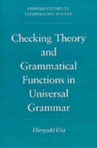 Ebook in inglese Checking Theory and Grammatical Functions in Universal Grammar Ura, Hiroyuki