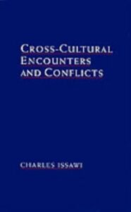 Ebook in inglese Cross-Cultural Encounters and Conflicts Issawi, Charles