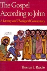 Ebook in inglese Gospel According to John Brodie, Thomas L.