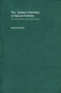 Ebook in inglese Surface Chemistry of Natural Particles Sposito, Garrison