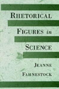 Ebook in inglese Rhetorical Figures in Science Fahnestock, Jeanne
