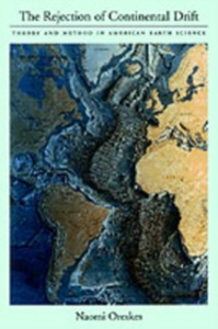 Ebook in inglese Rejection of Continental Drift: Theory and Method in American Earth Science Oreskes, Naomi