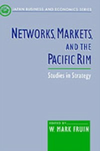 Ebook in inglese Networks, Markets, and the Pacific Rim: Studies in Strategy -, -
