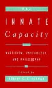 Innate Capacity: Mysticism, Psychology, and Philosophy