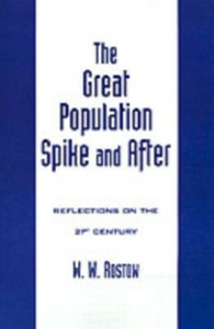 Ebook in inglese Great Population Spike and After: Reflections on the 21st Century Rostow, W. W.
