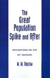 Great Population Spike and After: Reflections on the 21st Century