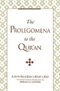 Foto Cover di Prolegomena to the Qur'an, Ebook inglese di Al-Sayyid Abu al-Qasim al-Musawi al-Khu'i, edito da Oxford University Press