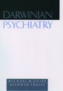 Ebook in inglese Darwinian Psychiatry McGuire, Michael , Troisi, Alfonso