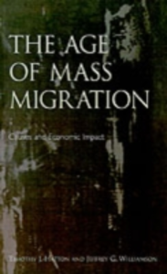 Ebook in inglese Age of Mass Migration: Causes and Economic Impact Hatton, Timothy J. , Williamson, Jeffrey G.