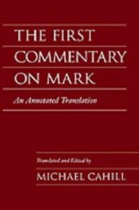 Foto Cover di First Commentary on Mark: An Annotated Translation, Ebook inglese di  edito da Oxford University Press