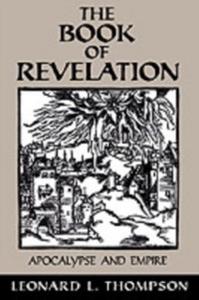 Ebook in inglese Book of Revelation: Apocalypse and Empire Thompson, Leonard L.