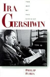 Foto Cover di Ira Gershwin: The Art of the Lyricist, Ebook inglese di Philip Furia, edito da Oxford Paperbacks