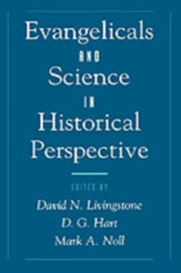 Ebook in inglese Evangelicals and Science in Historical Perspective -, -