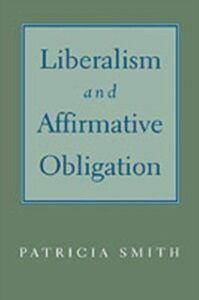 Foto Cover di Liberalism and Affirmative Obligation, Ebook inglese di Patricia Smith, edito da Oxford University Press