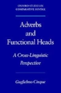 Ebook in inglese Adverbs and Functional Heads: A Cross-Linguistic Perspective Cinque, Guglielmo