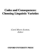 Codes and Consequences: Choosing Linguistic Varieties