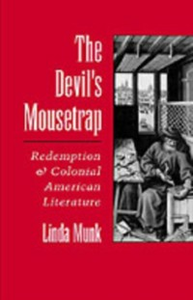 Ebook in inglese Devil's Mousetrap: Redemption and Colonial American Literature Munk, Linda