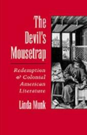 Devil's Mousetrap: Redemption and Colonial American Literature