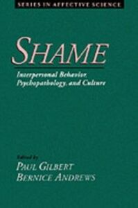 Ebook in inglese Shame: Interpersonal Behavior, Psychopathology, and Culture -, -