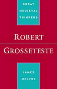 Ebook in inglese Robert Grosseteste McEvoy, James