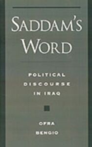 Ebook in inglese Saddam's Word: Political Discourse in Iraq Bengio, Ofra